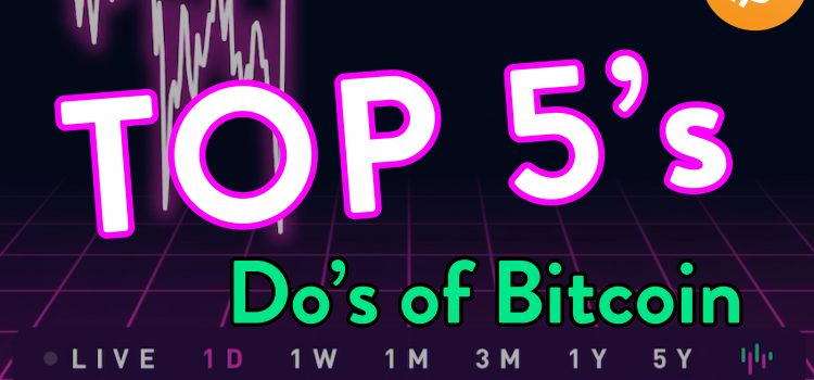 Top 5 Do's With Cryptocurrency