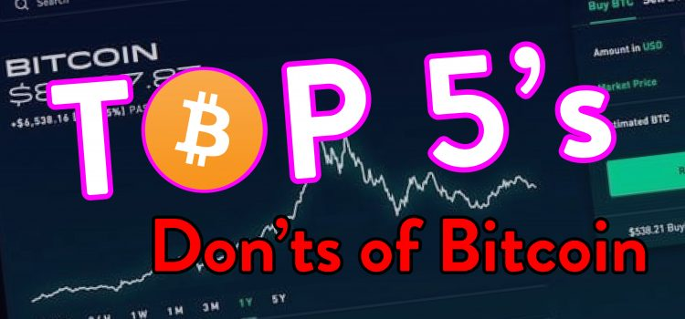 Top 5 Don'ts With Cryptocurrency